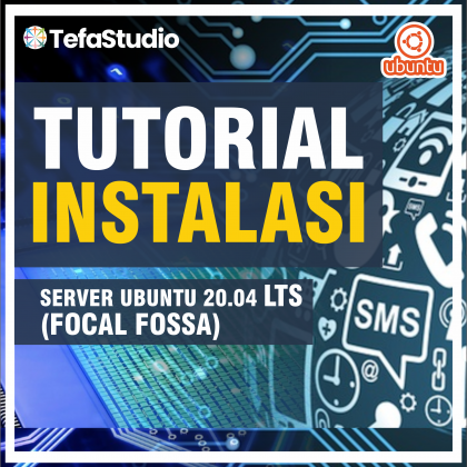 Download Tutorial Instalasi Server Ubuntu 20.04 LTS (Focal Fossa)