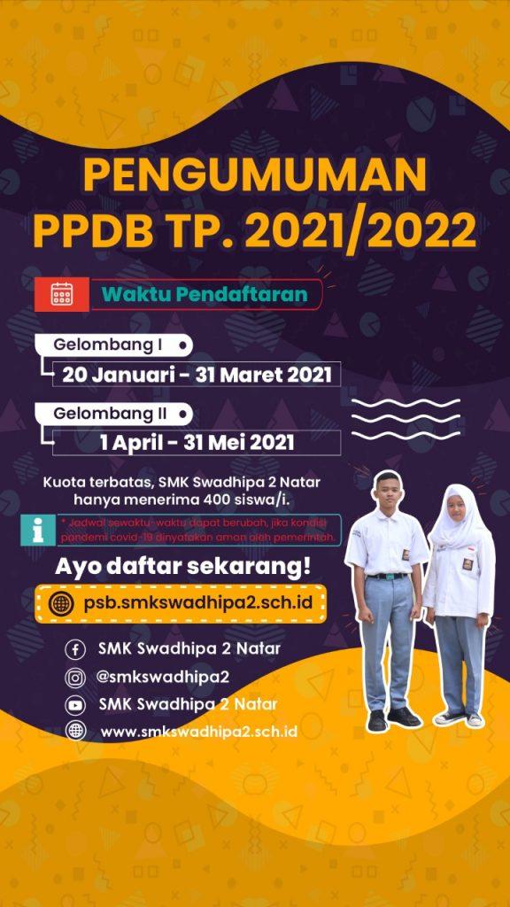 Penerimaan Siswa Baru SMK Swadhip 2 Natar Tahun Pelajaran 2021/2022